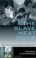 The Slave Next Door
